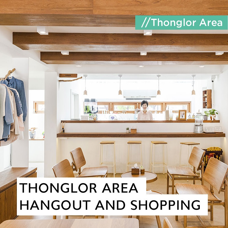 Thonglor Area hangout and shopping
